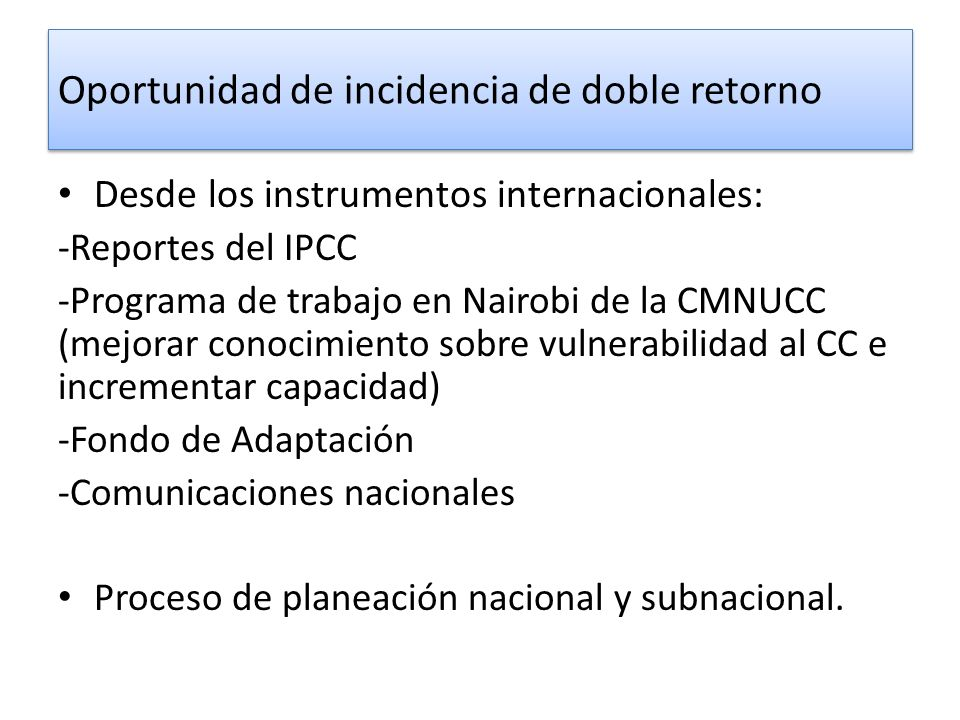 Oportunidad de incidencia de doble retorno
