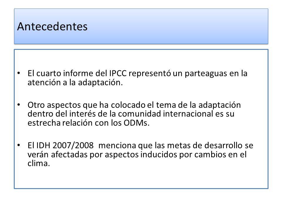 Antecedentes El cuarto informe del IPCC representó un parteaguas en la atención a la adaptación.