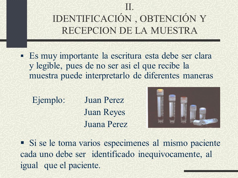 II. IDENTIFICACIÓN , OBTENCIÓN Y RECEPCION DE LA MUESTRA