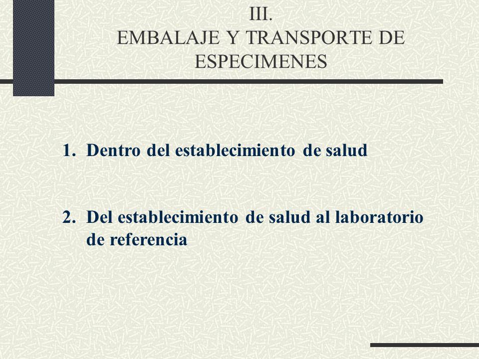 III. EMBALAJE Y TRANSPORTE DE ESPECIMENES