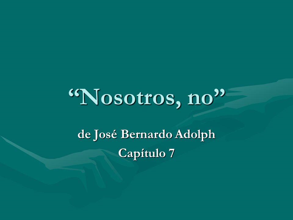 de José Bernardo Adolph Capítulo 7