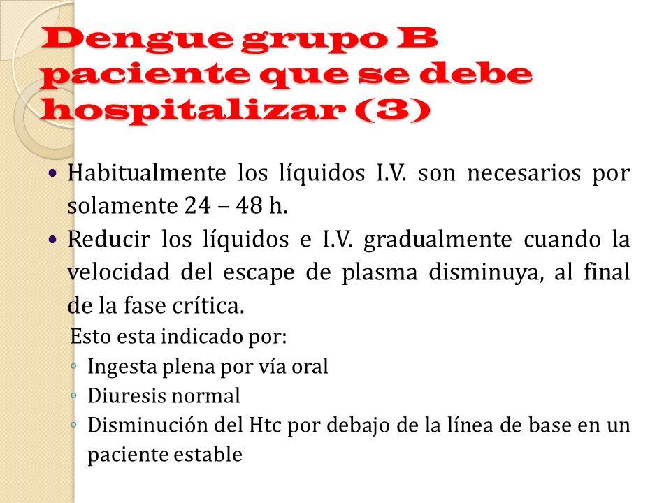 Dengue grupo B paciente que se debe hospitalizar (3)