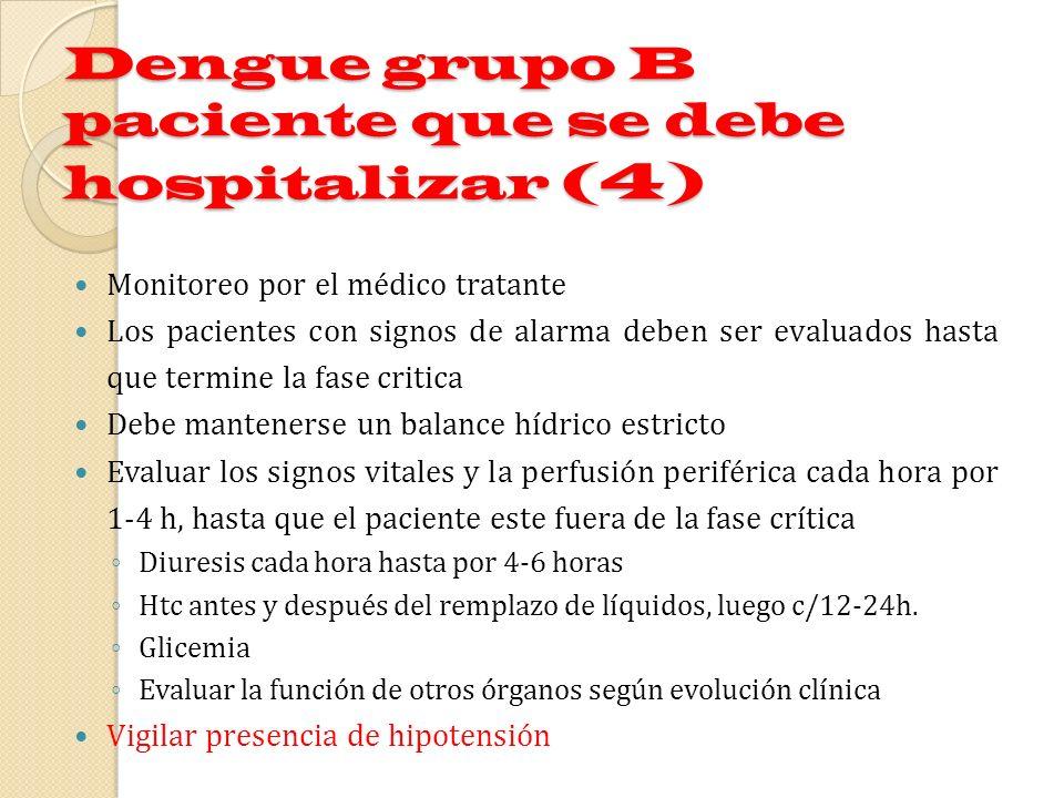 Dengue grupo B paciente que se debe hospitalizar (4)