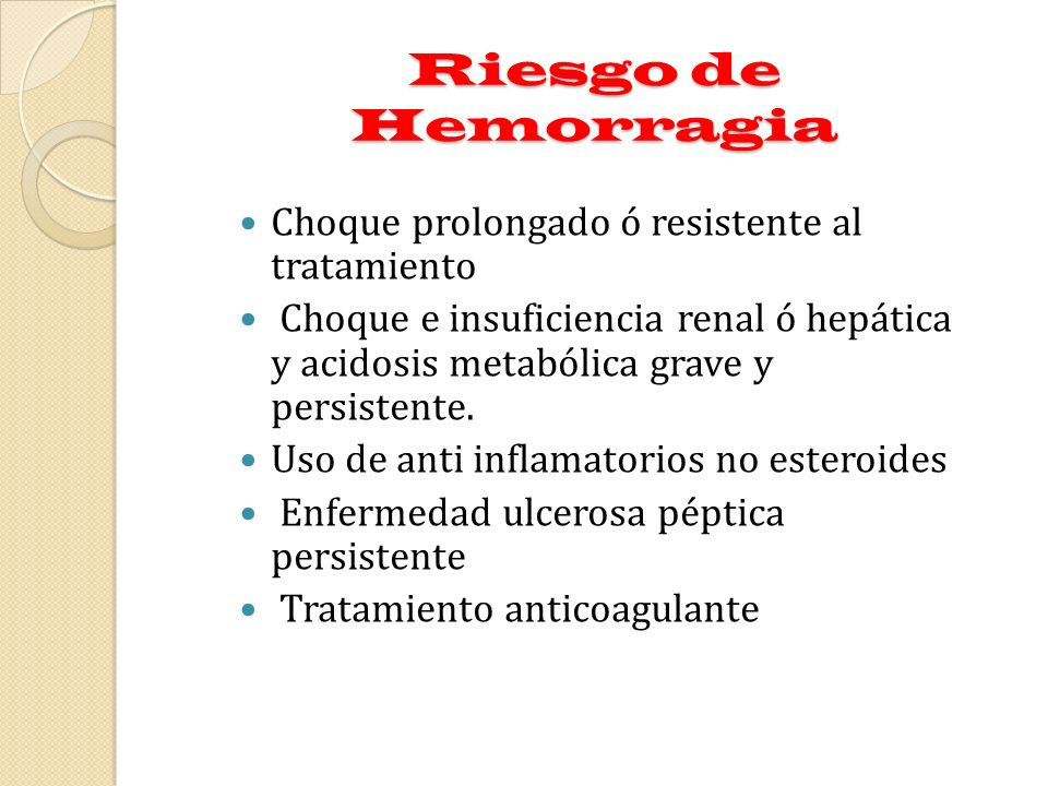 Riesgo de Hemorragia Choque prolongado ó resistente al tratamiento