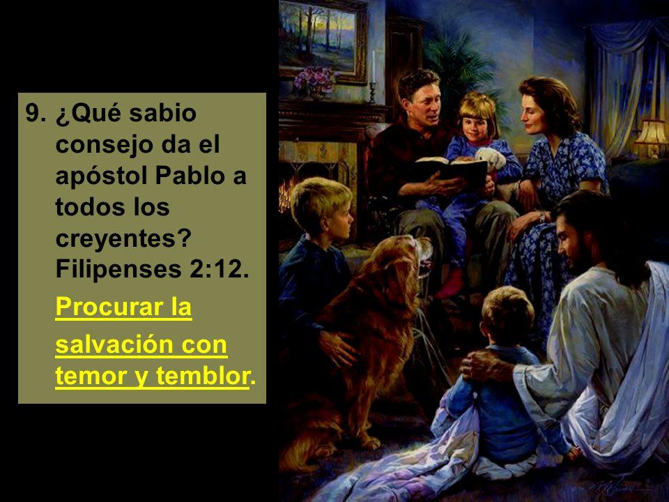9. ¿Qué sabio consejo da el apóstol Pablo a todos los creyentes