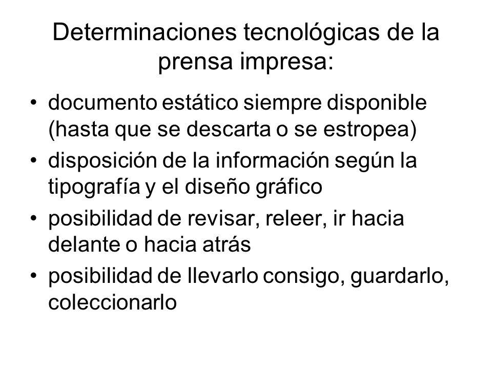 Determinaciones tecnológicas de la prensa impresa: