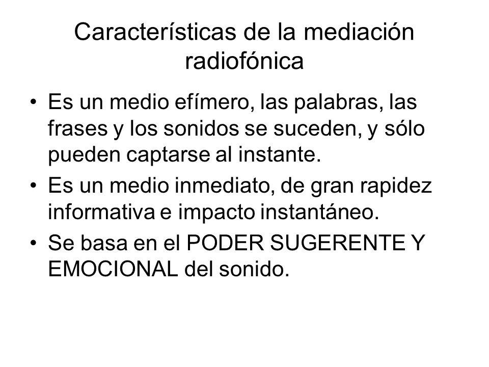Características de la mediación radiofónica