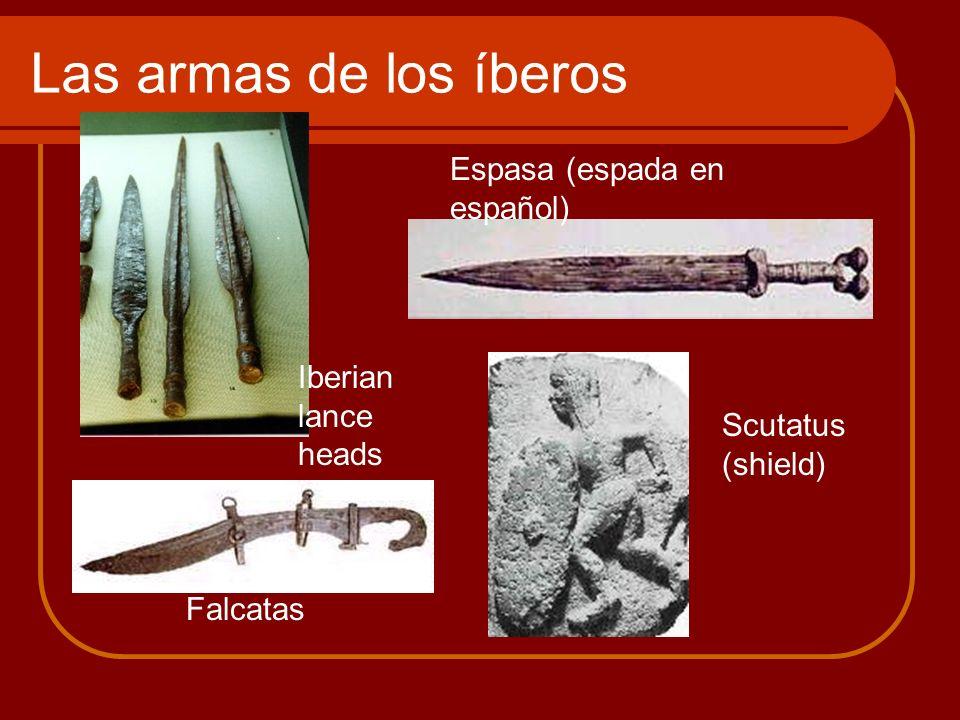 Las armas de los íberos Espasa (espada en español) Iberian lance heads
