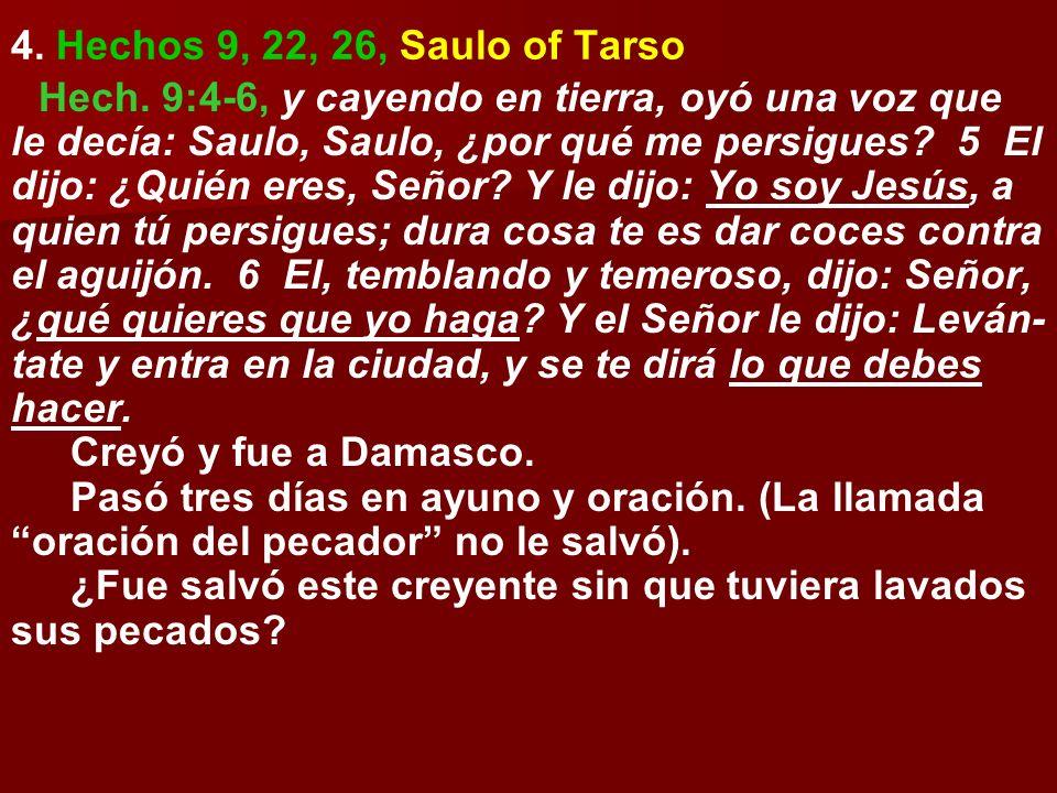 4. Hechos 9, 22, 26, Saulo of Tarso