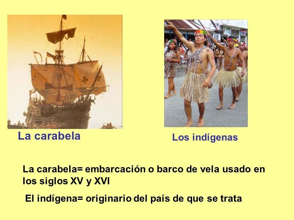 La carabela Los indígenas