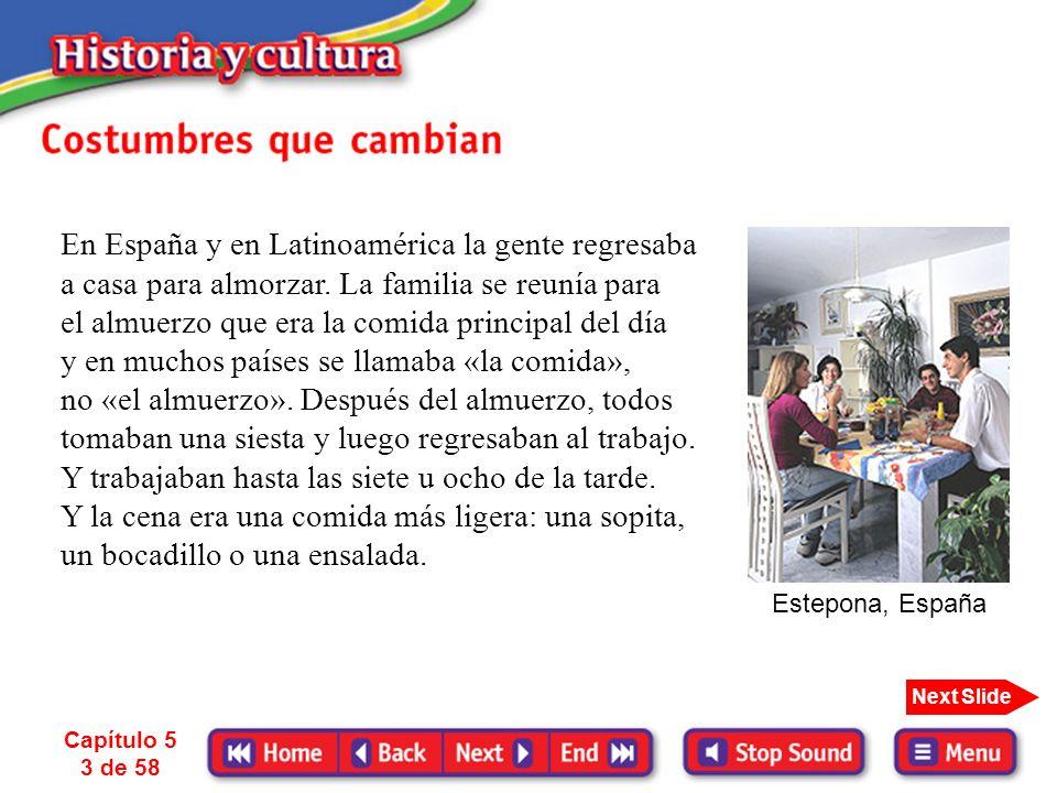En España y en Latinoamérica la gente regresaba