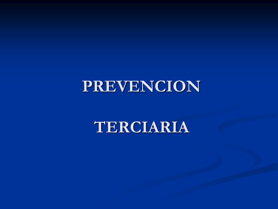 PREVENCION TERCIARIA
