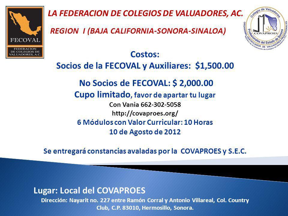 Socios de la FECOVAL y Auxiliares: $1,500.00