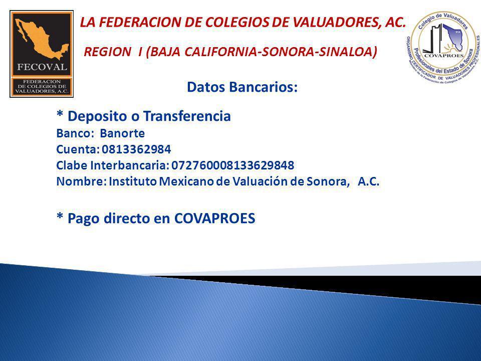 LA FEDERACION DE COLEGIOS DE VALUADORES, AC.