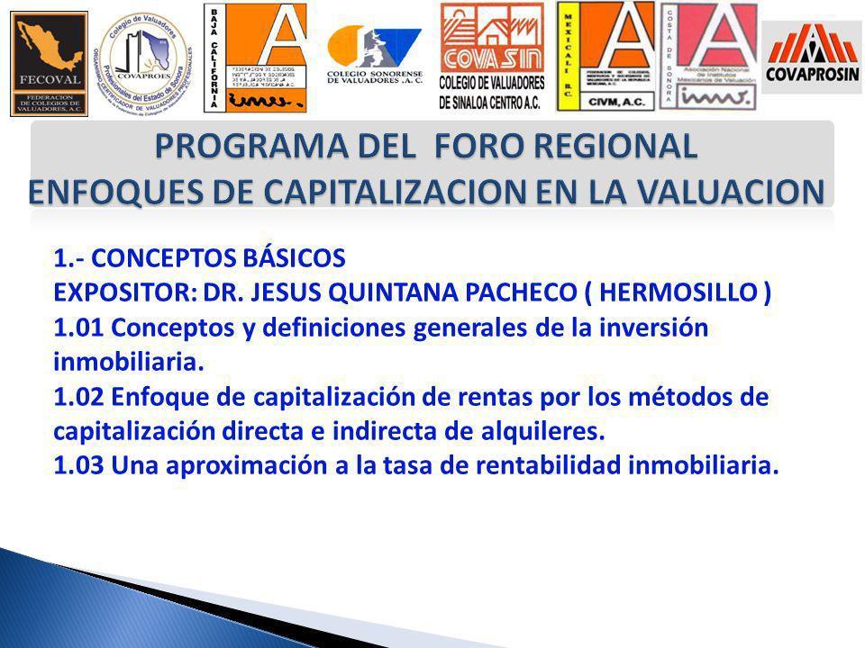 PROGRAMA DEL FORO REGIONAL ENFOQUES DE CAPITALIZACION EN LA VALUACION