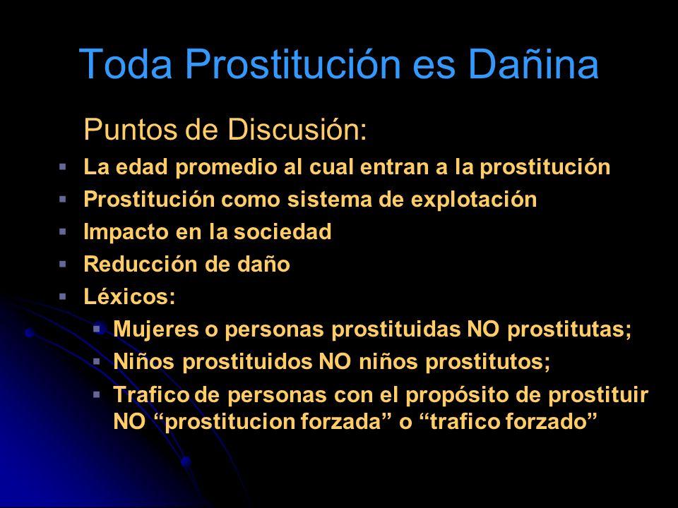 Toda Prostitución es Dañina