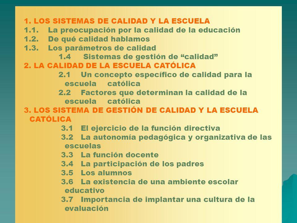 1. LOS SISTEMAS DE CALIDAD Y LA ESCUELA