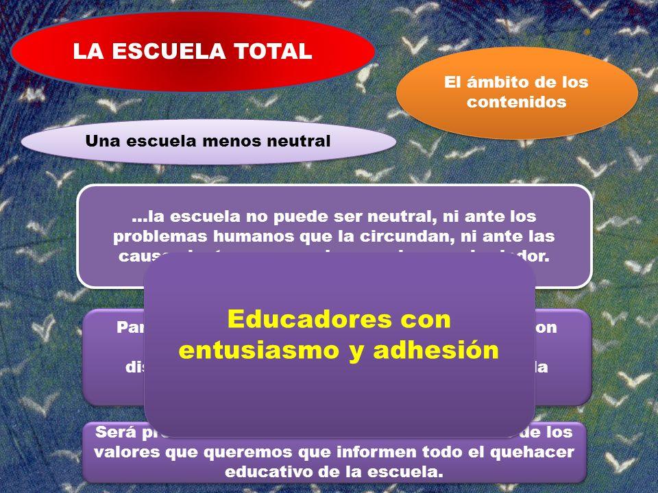 Educadores con entusiasmo y adhesión