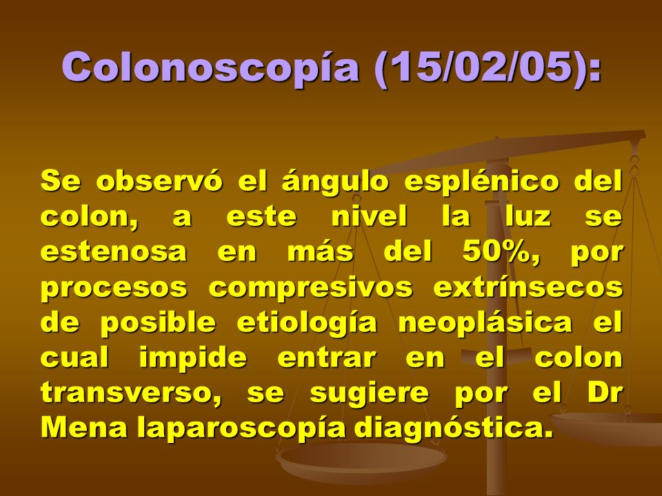 Colonoscopía (15/02/05):