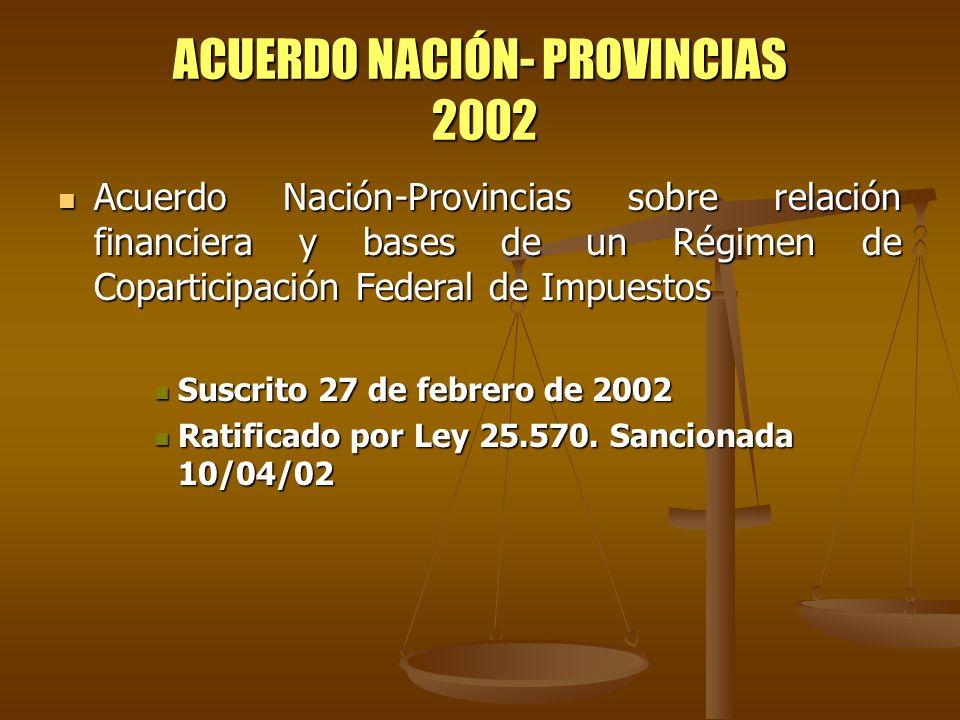 ACUERDO NACIÓN- PROVINCIAS 2002