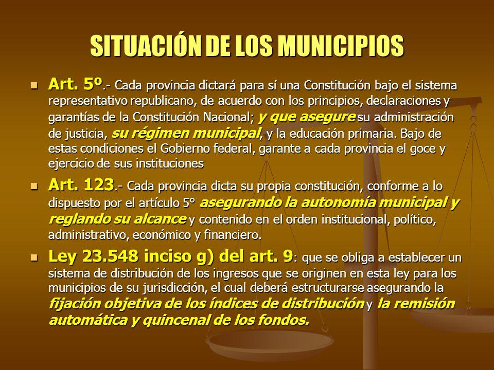 SITUACIÓN DE LOS MUNICIPIOS