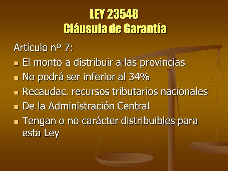 LEY 23548 Cláusula de Garantía