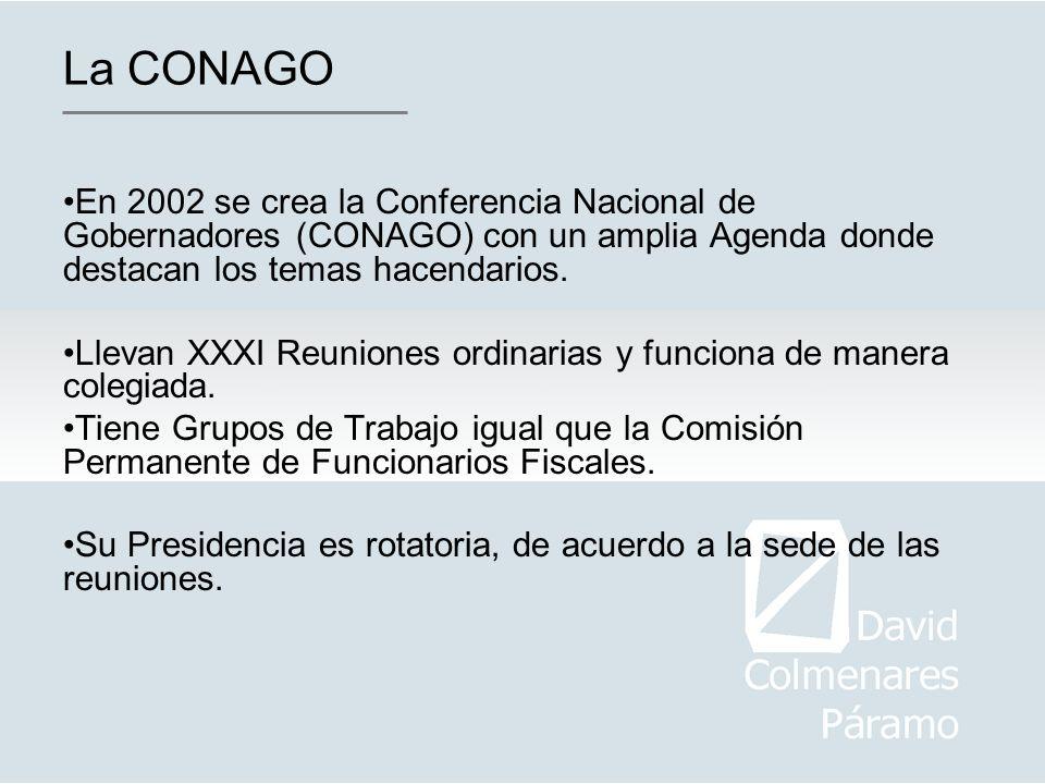 La CONAGOEn 2002 se crea la Conferencia Nacional de Gobernadores (CONAGO) con un amplia Agenda donde destacan los temas hacendarios.