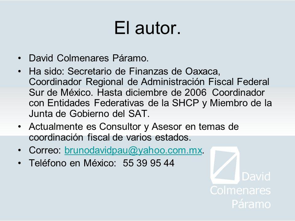El autor. David Colmenares Páramo.