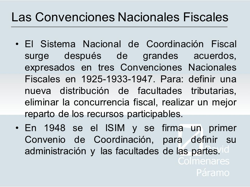 Las Convenciones Nacionales Fiscales