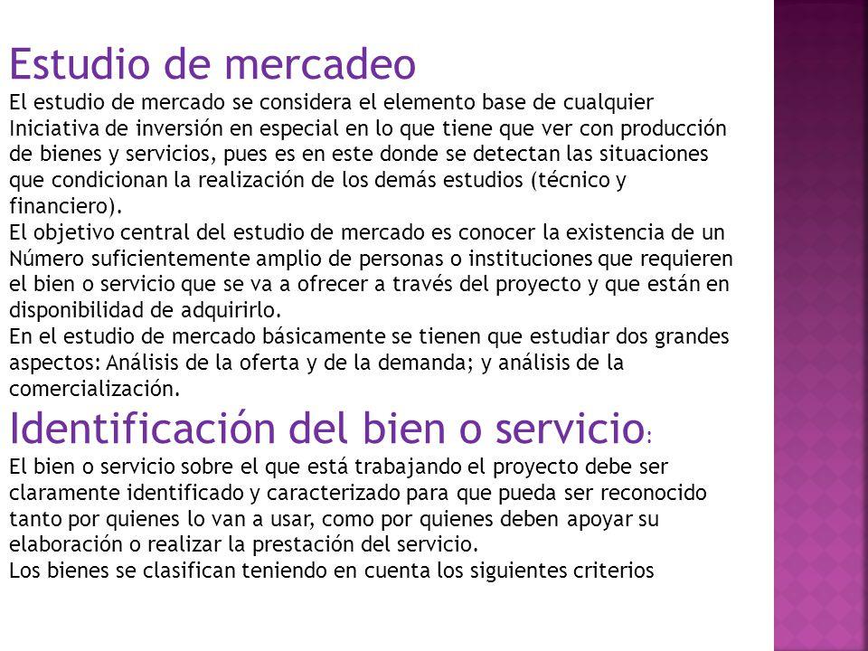 Identificación del bien o servicio:
