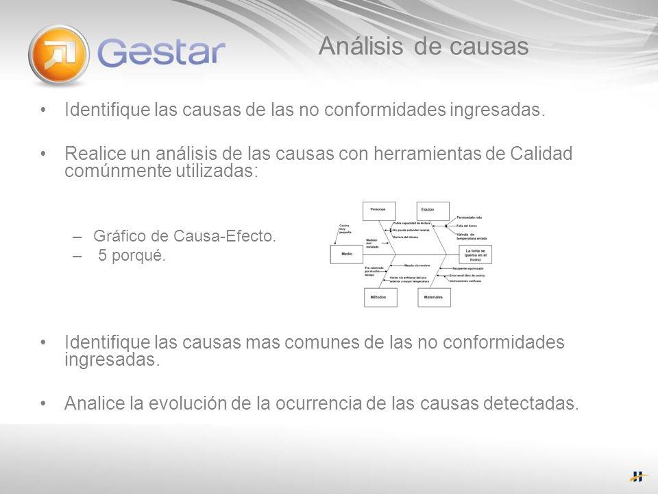 Análisis de causasIdentifique las causas de las no conformidades ingresadas.