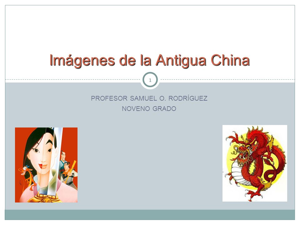 Imágenes de la Antigua China