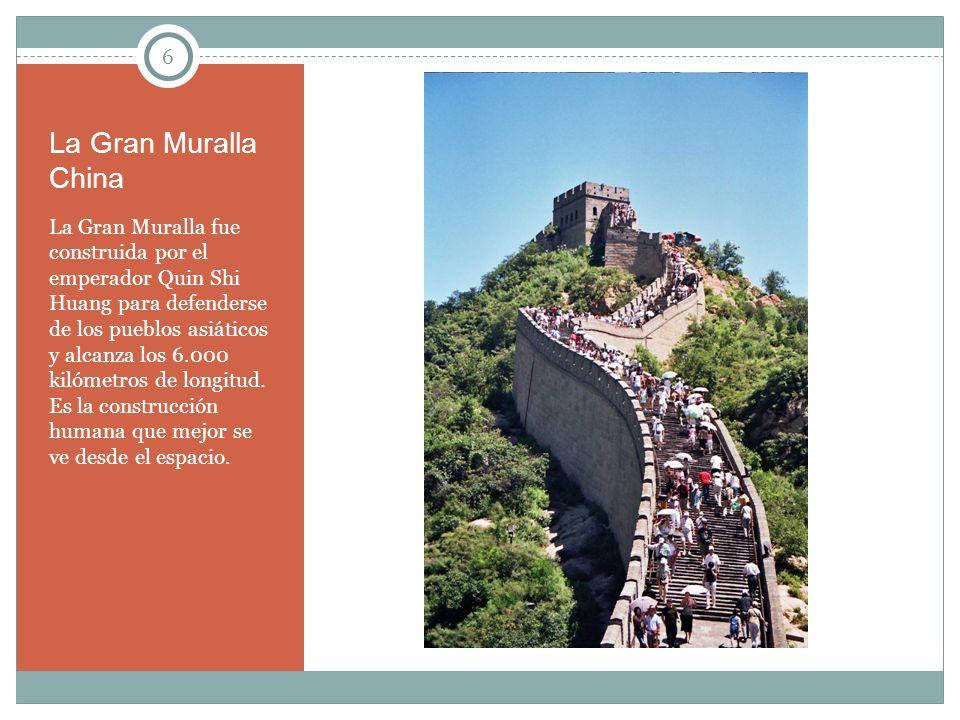 La Gran Muralla China 6.