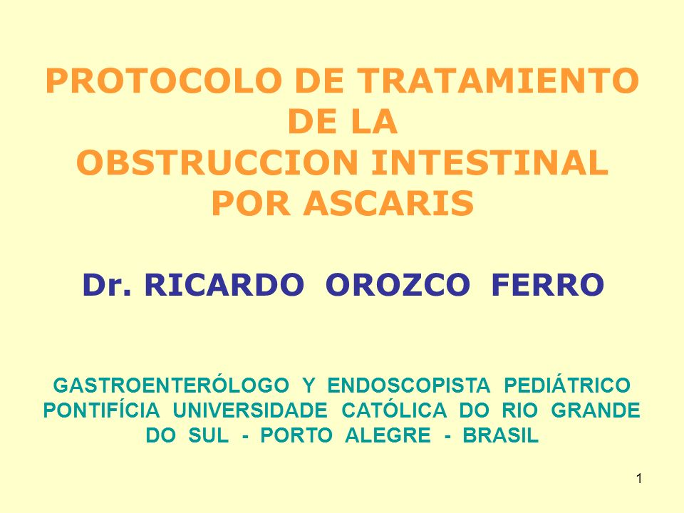 PROTOCOLO DE TRATAMIENTO DE LA OBSTRUCCION INTESTINAL POR ASCARIS