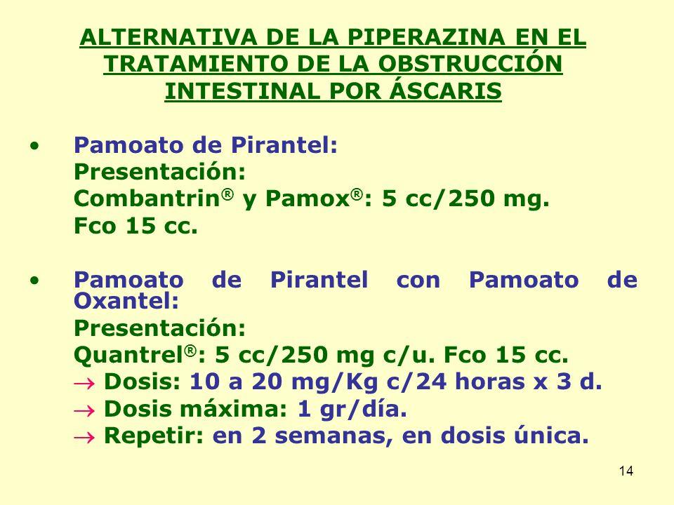 ALTERNATIVA DE LA PIPERAZINA EN EL TRATAMIENTO DE LA OBSTRUCCIÓN