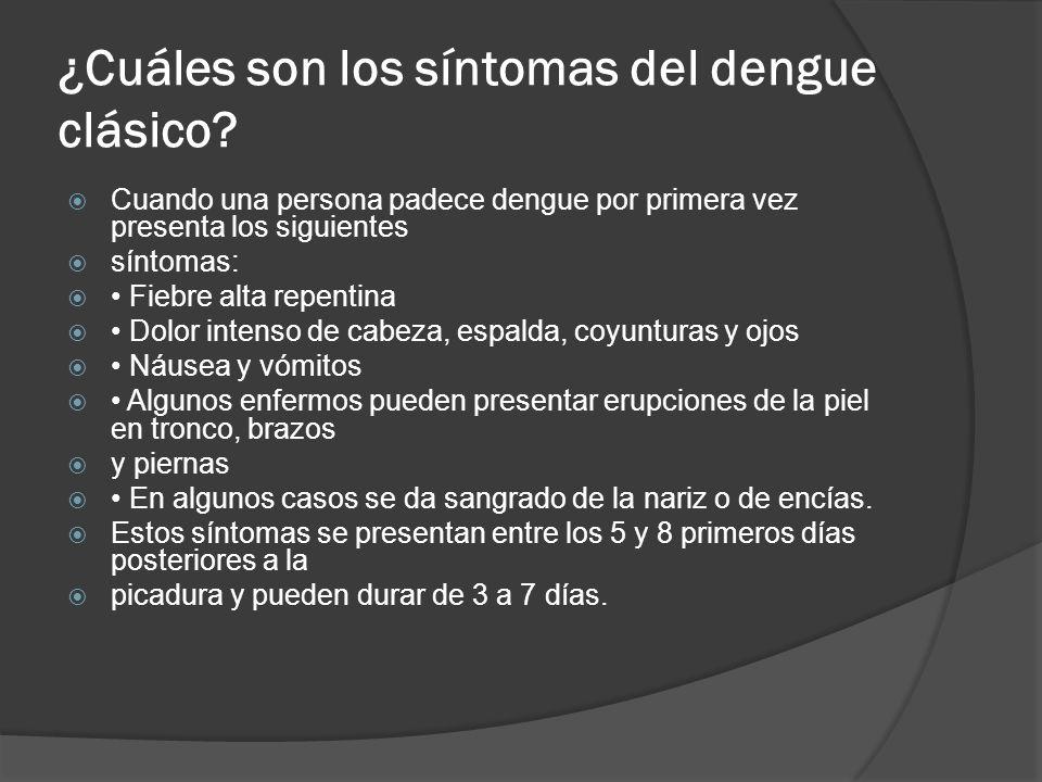 ¿Cuáles son los síntomas del dengue clásico