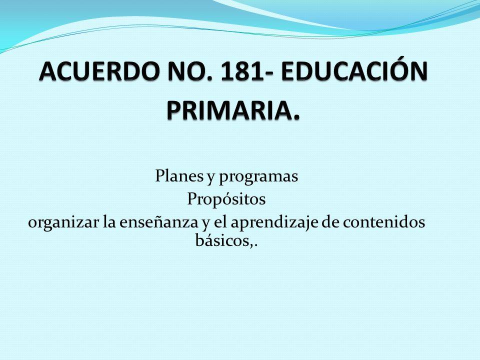 ACUERDO NO. 181- EDUCACIÓN PRIMARIA.