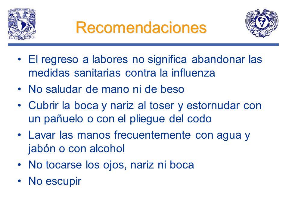 Recomendaciones El regreso a labores no significa abandonar las medidas sanitarias contra la influenza.