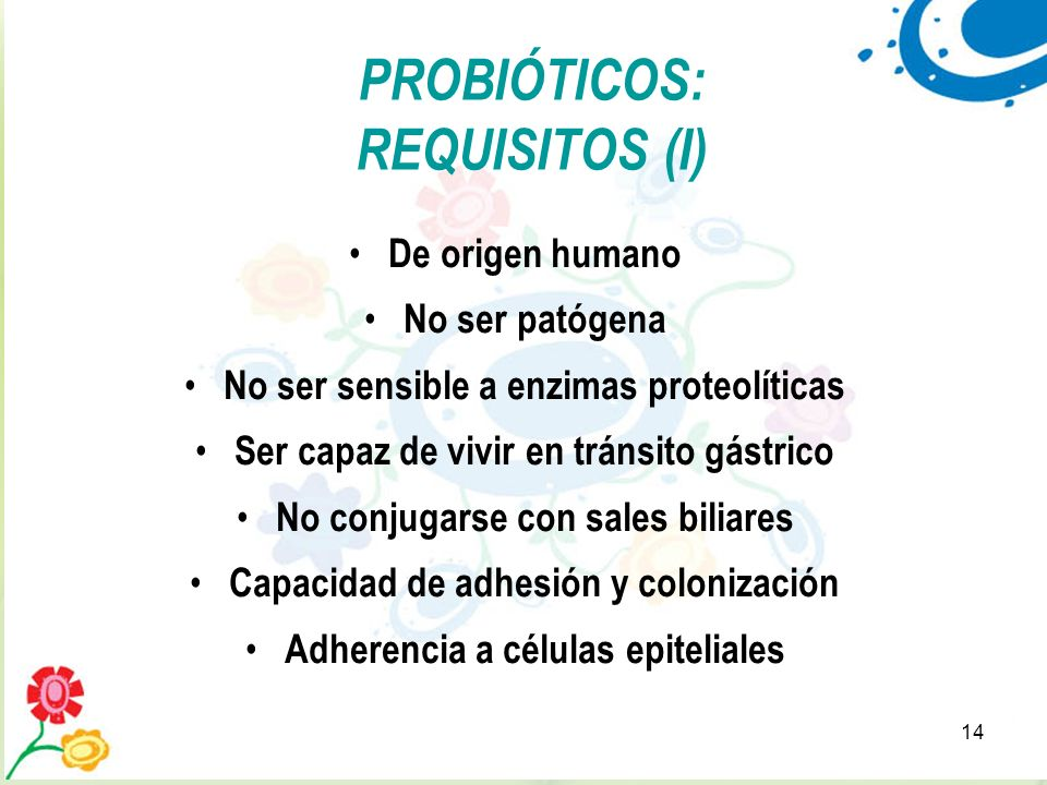 PROBIÓTICOS: REQUISITOS (I)