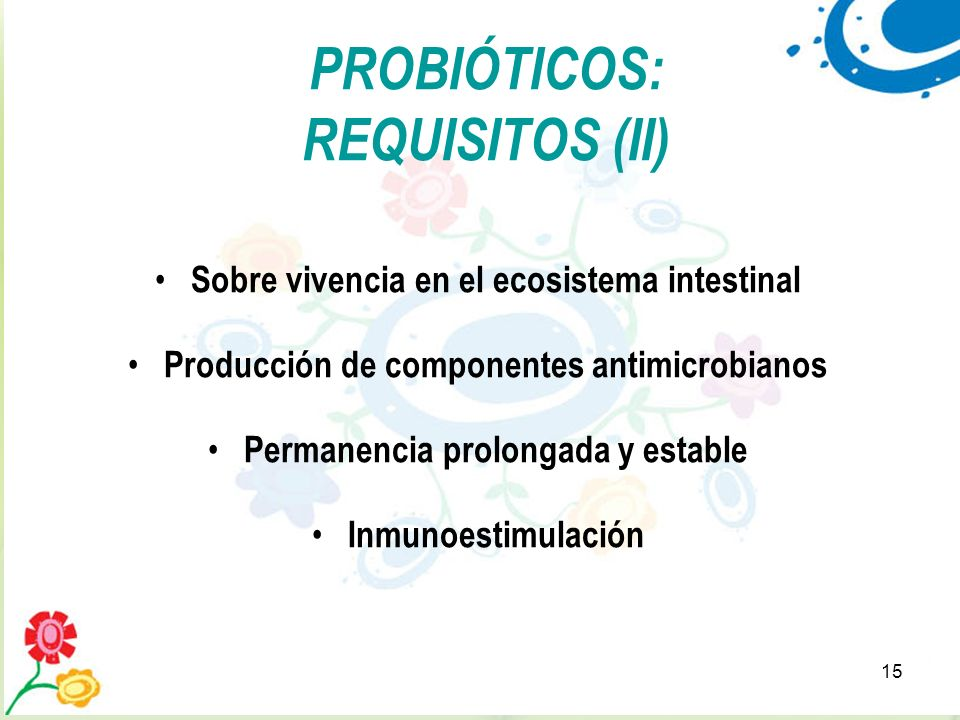 PROBIÓTICOS: REQUISITOS (II)
