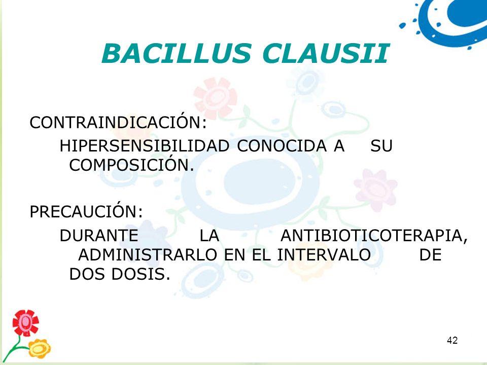 BACILLUS CLAUSII CONTRAINDICACIÓN: