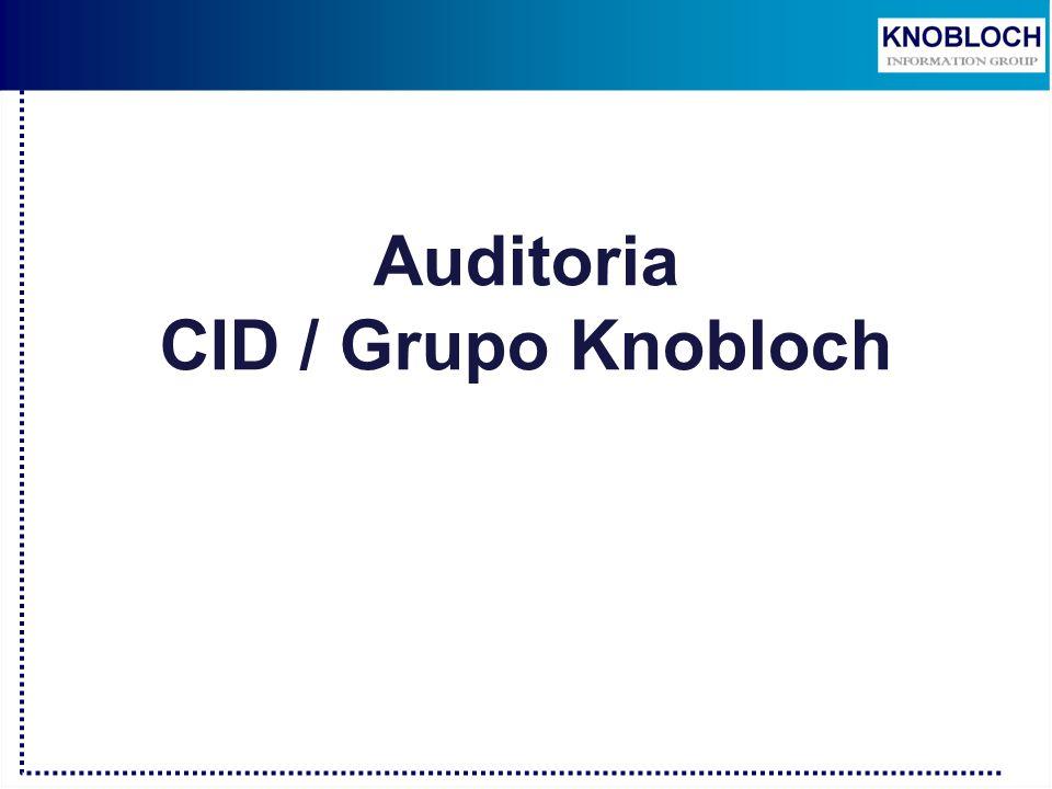 Auditoria CID / Grupo Knobloch. - ppt descargar