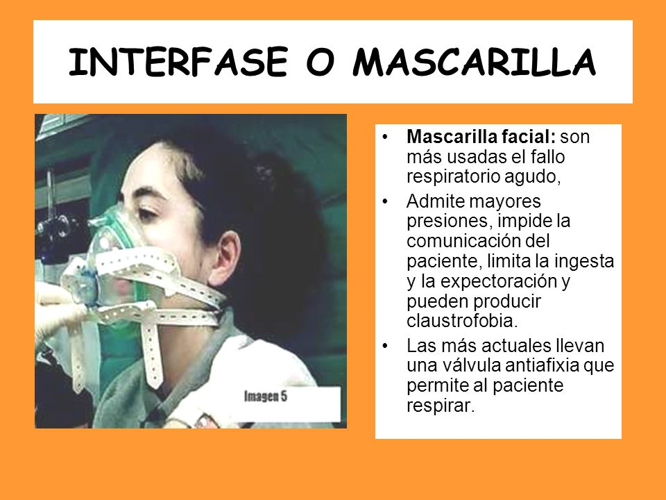 INTERFASE O MASCARILLA