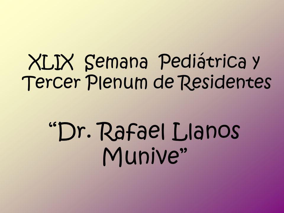 XLIX Semana Pediátrica y Tercer Plenum de Residentes Dr