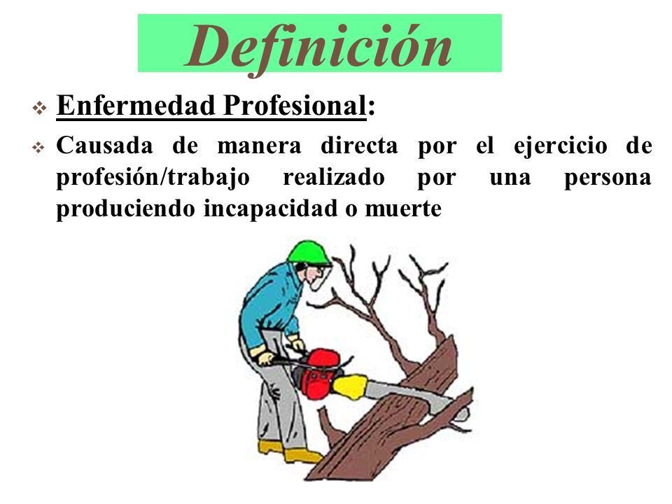Definición Enfermedad Profesional: