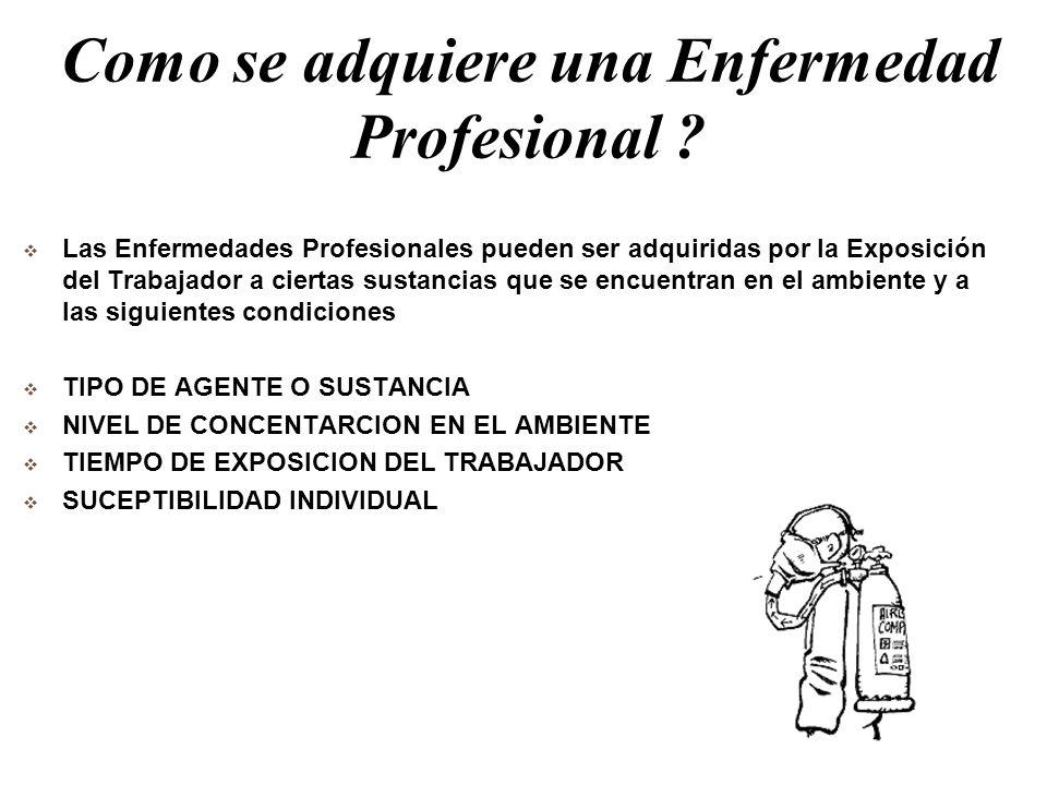 Como se adquiere una Enfermedad Profesional