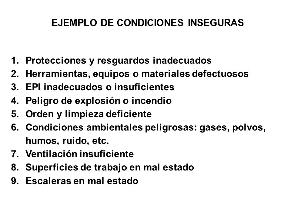 EJEMPLO DE CONDICIONES INSEGURAS