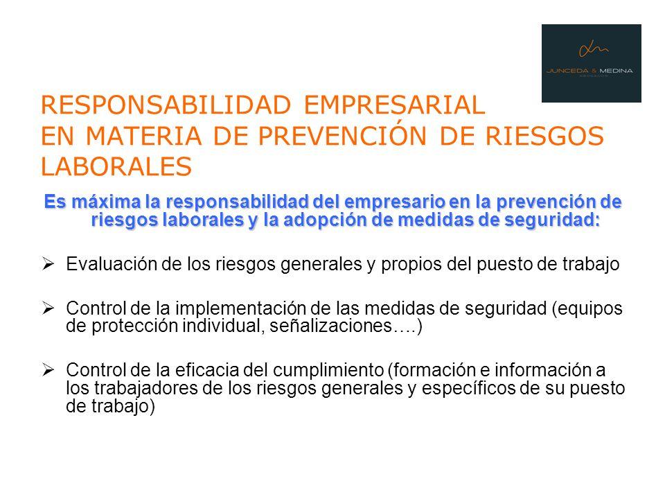 RESPONSABILIDAD EMPRESARIAL EN MATERIA DE PREVENCIÓN DE RIESGOS LABORALES