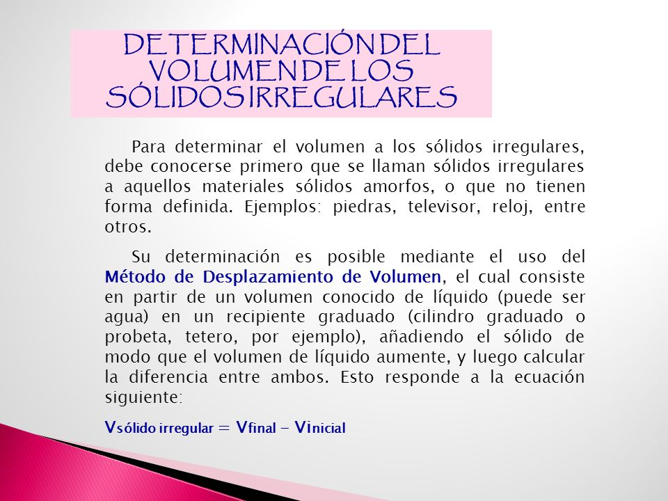 DETERMINACIÓN DEL VOLUMEN DE LOS SÓLIDOS IRREGULARES