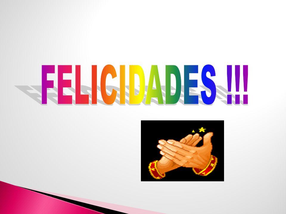 FELICIDADES !!!